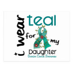 Ovarian Cancer I WEAR TEAL FOR MY DAUGHTER 43 Postcards