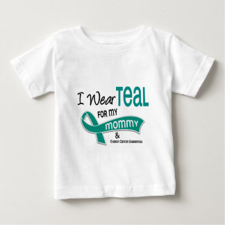 Ovarian Cancer I WEAR TEAL FOR MY MOMMY 42 Shirt