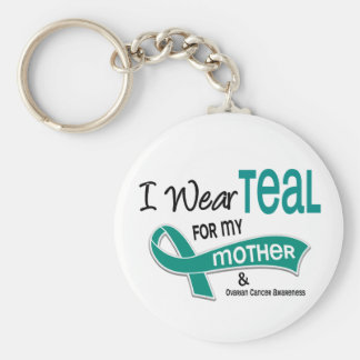 Ovarian Cancer I WEAR TEAL FOR MY MOTHER 42 Keychain