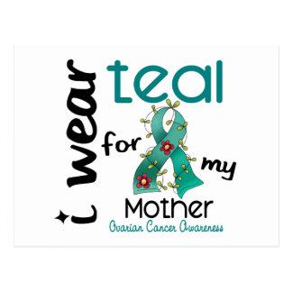 Ovarian Cancer I WEAR TEAL FOR MY MOTHER 43 Postcard