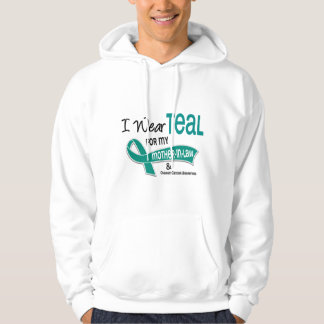 Ovarian Cancer I WEAR TEAL FOR MY MOTHER-IN-LAW 42 Hooded Sweatshirt