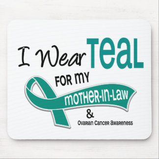Ovarian Cancer I WEAR TEAL FOR MY MOTHER-IN-LAW 42 Mouse Pad