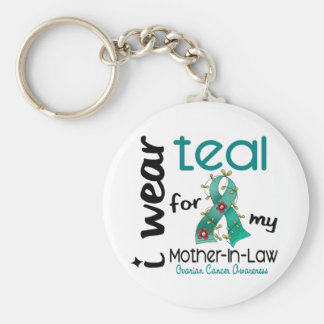 Ovarian Cancer I WEAR TEAL FOR MY MOTHER-IN-LAW 43 Key Chains