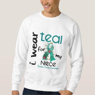 Ovarian Cancer I WEAR TEAL FOR MY NIECE 43 Sweatshirt