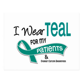 Ovarian Cancer I WEAR TEAL FOR MY PATIENTS 42 Postcard