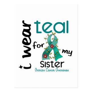 Ovarian Cancer I WEAR TEAL FOR MY SISTER 43 Postcard