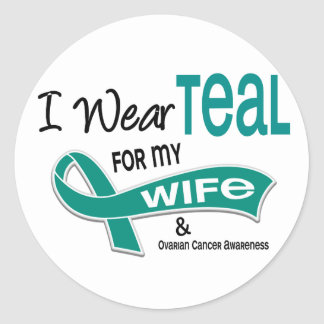 Ovarian Cancer I WEAR TEAL FOR MY WIFE 42 Classic Round Sticker