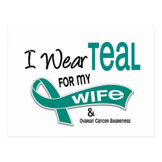 Ovarian Cancer I WEAR TEAL FOR MY WIFE 42 Postcard