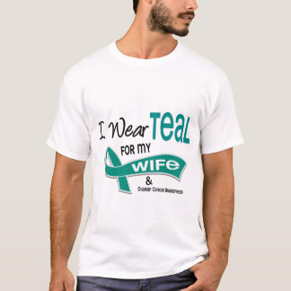 Ovarian Cancer I WEAR TEAL FOR MY WIFE 42 T-Shirt
