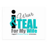 Ovarian Cancer I Wear Teal Ribbon Wife Post Cards