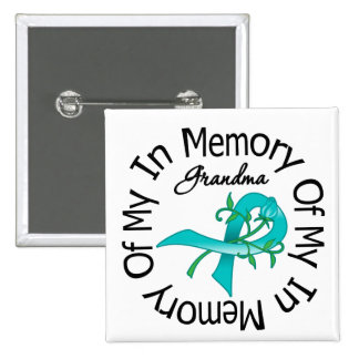 Ovarian Cancer In Memory of My Grandma 2 Inch Square Button