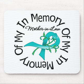 Ovarian Cancer In Memory of My Mother-in-Law Mouse Pad