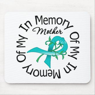 Ovarian Cancer In Memory of My Mother Mouse Pad