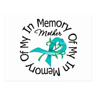 Ovarian Cancer In Memory of My Mother Postcard