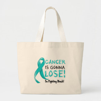Ovarian Cancer is Gonna Lose Tote Bags