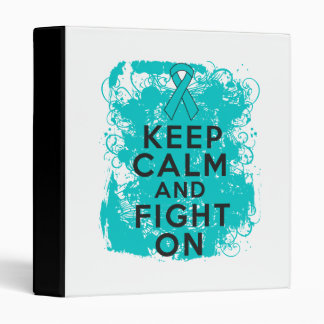 Ovarian Cancer Keep Calm and Fight On 3 Ring Binders