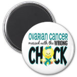 Ovarian Cancer Messed With The Wrong Chick 2 Inch Round Magnet