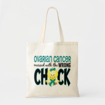 Ovarian Cancer Messed With The Wrong Chick Tote Bag