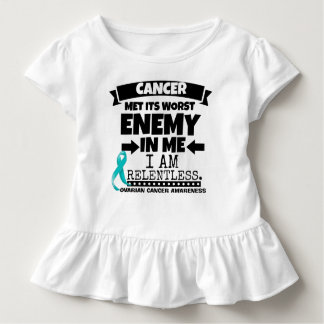 Ovarian Cancer Met Its Worst Enemy in Me Toddler T-shirt