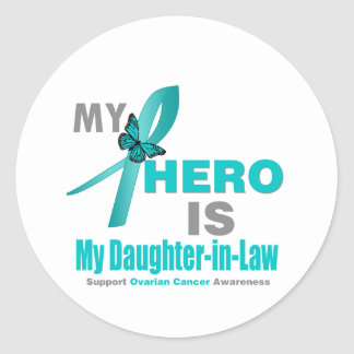 Ovarian Cancer My Hero is My Daughter-in-Law v2 Classic Round Sticker