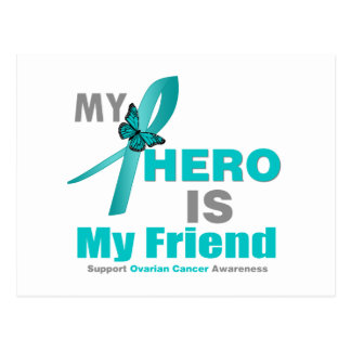 Ovarian Cancer My Hero is My Friend v2 Postcard