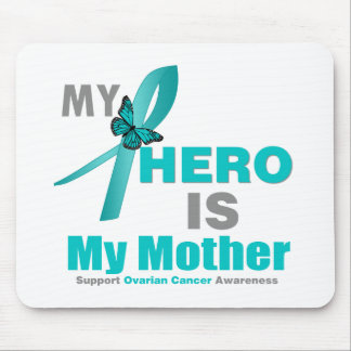 Ovarian Cancer My Hero is My Mother Mouse Pad