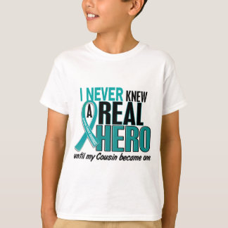 Ovarian Cancer NEVER KNEW A HERO 2 Cousin T-Shirt