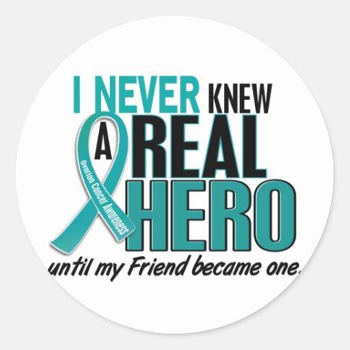 Ovarian Cancer NEVER KNEW A HERO 2 Friend Classic Round Sticker
