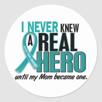 Ovarian Cancer NEVER KNEW A HERO 2 Mom Classic Round Sticker