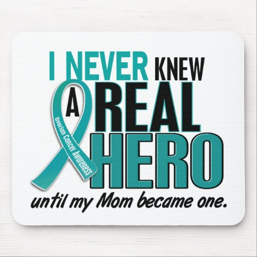 Ovarian Cancer NEVER KNEW A HERO 2 Mom Mouse Mats
