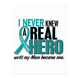 Ovarian Cancer NEVER KNEW A HERO 2 Mom Postcard