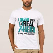 Ovarian Cancer NEVER KNEW A HERO 2 Mom T-Shirt