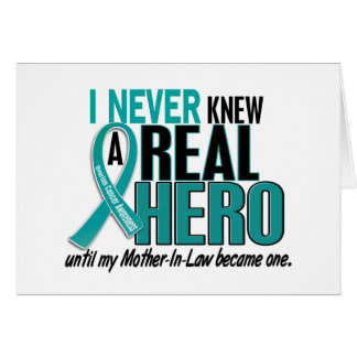 Ovarian Cancer NEVER KNEW A HERO 2 Mother-In-Law Card