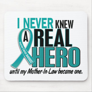 Ovarian Cancer NEVER KNEW A HERO 2 Mother-In-Law Mouse Pad