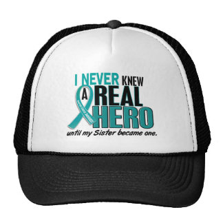 Ovarian Cancer NEVER KNEW A HERO 2 Sister Trucker Hat