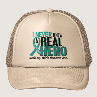 Ovarian Cancer NEVER KNEW A HERO 2 Wife Trucker Hat