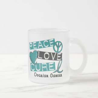 Ovarian Cancer PEACE LOVE CURE 1 Frosted Glass Coffee Mug