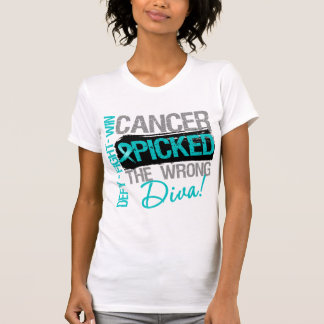Ovarian Cancer Picked The Wrong Diva T Shirt