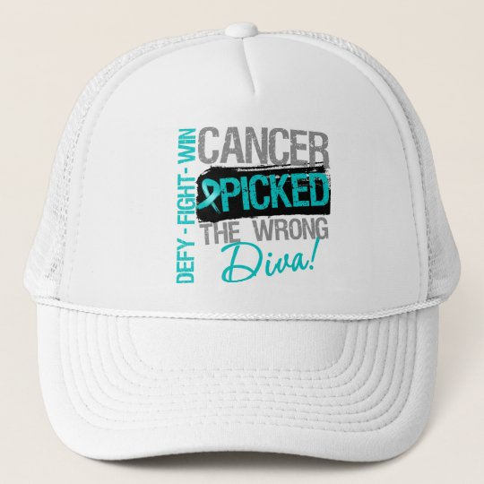 Ovarian Cancer Picked The Wrong Diva Trucker Hat