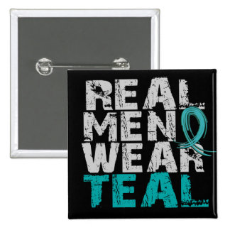 Ovarian Cancer Real Men Wear Teal Pinback Buttons