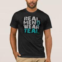 Ovarian Cancer Real Men Wear Teal T-Shirt