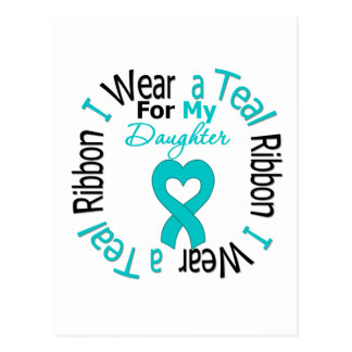 Ovarian Cancer Ribbon For My Daughter Postcard
