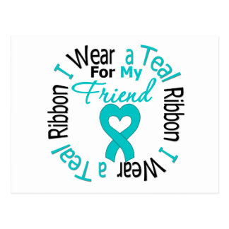Ovarian Cancer Ribbon For My Friend Postcard