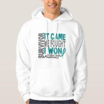 Ovarian Cancer Survivor It Came We Fought I Won Hoodie