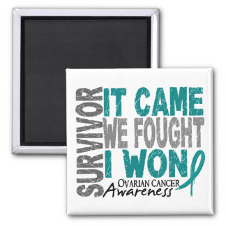 Ovarian Cancer Survivor It Came We Fought I Won Magnet