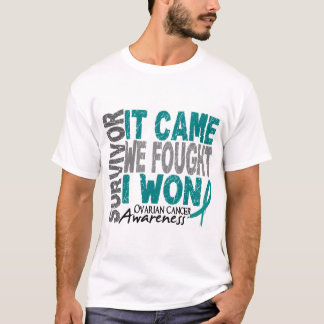 Ovarian Cancer Survivor It Came We Fought I Won T-Shirt