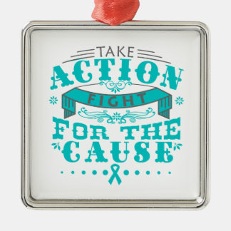 Ovarian Cancer Take Action Fight For The Cause Square Metal Christmas Ornament