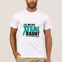 Ovarian Cancer Teal For Aunt T-Shirt