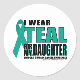 Ovarian Cancer Teal For Daughter Classic Round Sticker