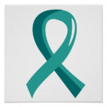 Ovarian Cancer Teal Ribbon 3 Poster